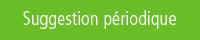 suggestion acquisition périodique