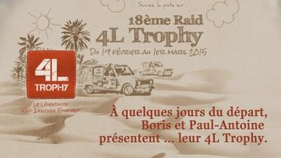 A quelques jours du départ, Boris et Paul-Antoine présente leur 4L Trophy.
