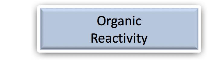 Organic Reactivity